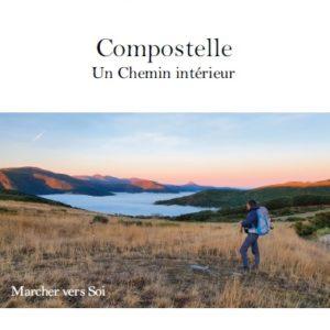 Compostelle – Un Chemin intérieur